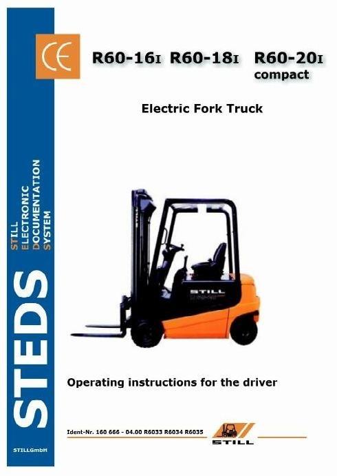 Still Electric Truck Type R60-16, R60-18, R60-20 Compact: R6033i, R6034i, R6035i Operating Manual
