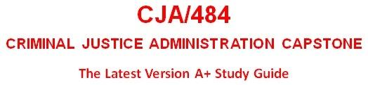 CJA484 Week 2 Ethics in Criminal Justice Administration Analysis