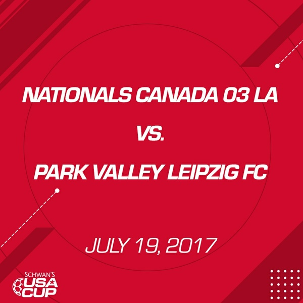 Boys U14 Gold - July 19, 2017 - Nationals Canada 03 LA vs Park Valley Leipzig