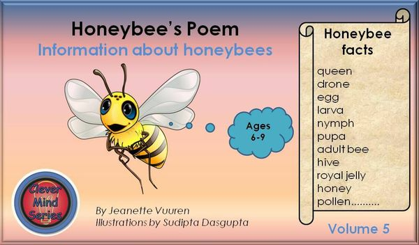 HONEYBEE FACTS: HONEYBEE'S POEM VOLUME 5 JEANETTE VUUREN