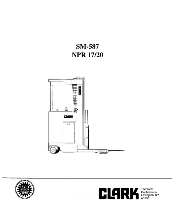 Clark SM-587 NPR 17/20 Forklift Service Repair Manual Download
