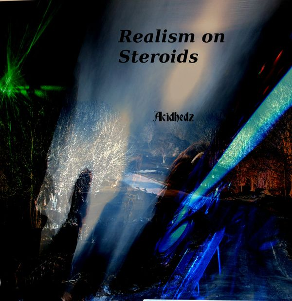 Realism on Steroids - EDM (House) Single