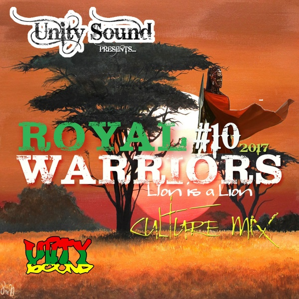 [Multi-Tracked Download] Unity Sound - Royal Warriors 10 - Culture Mix Jan 2017