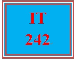 IT 242 Week 4 Ethernet or Token Ring