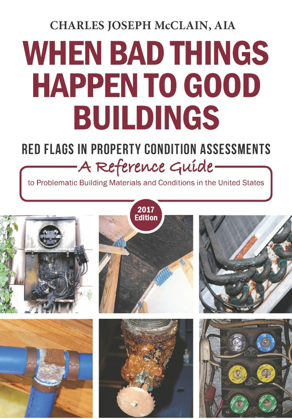 When Bad Things Happen to Good Buildings: Problematic Building Materials and Conditions in the U.S.