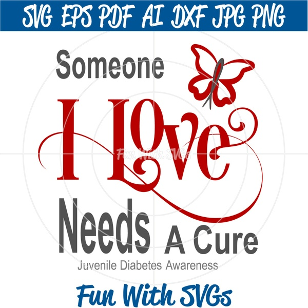 Juvenile Diabetes Awareness, Someone I Love Needs a Cure 2