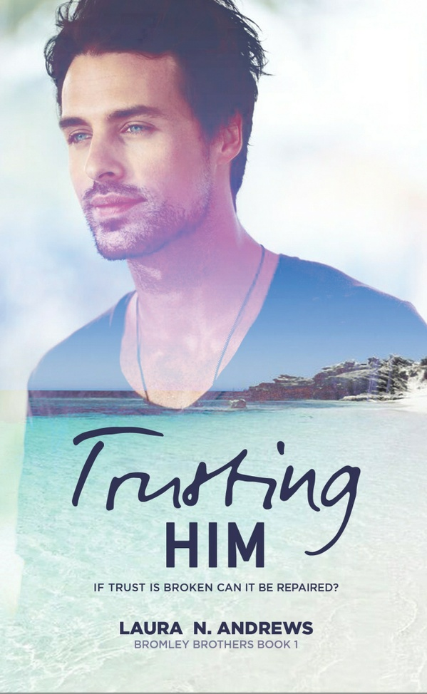 EPUB Trusting Him by Laura N. Andrews