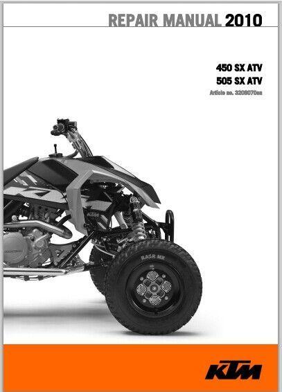 KTM 450 SX ATV, 505 SX ATV 2010  Workshop Service Repair Manual Download