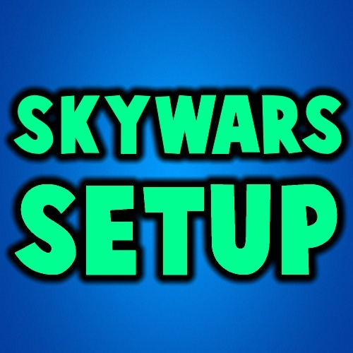 SkyWars Setup