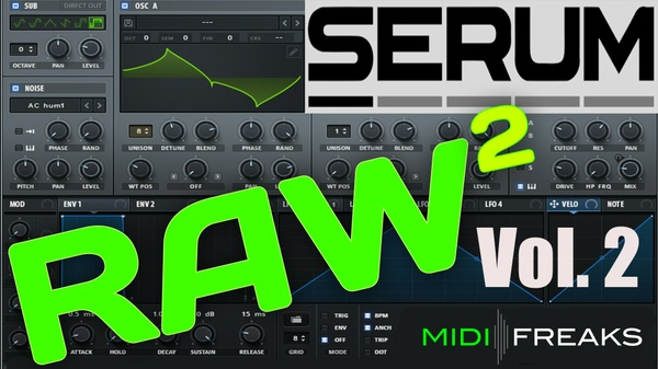 Serum RAW Vol.2 - Kicks & Presets