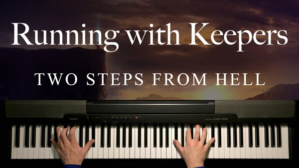 Running with Keepers Piano Sheet Music (Two Steps From Hell)
