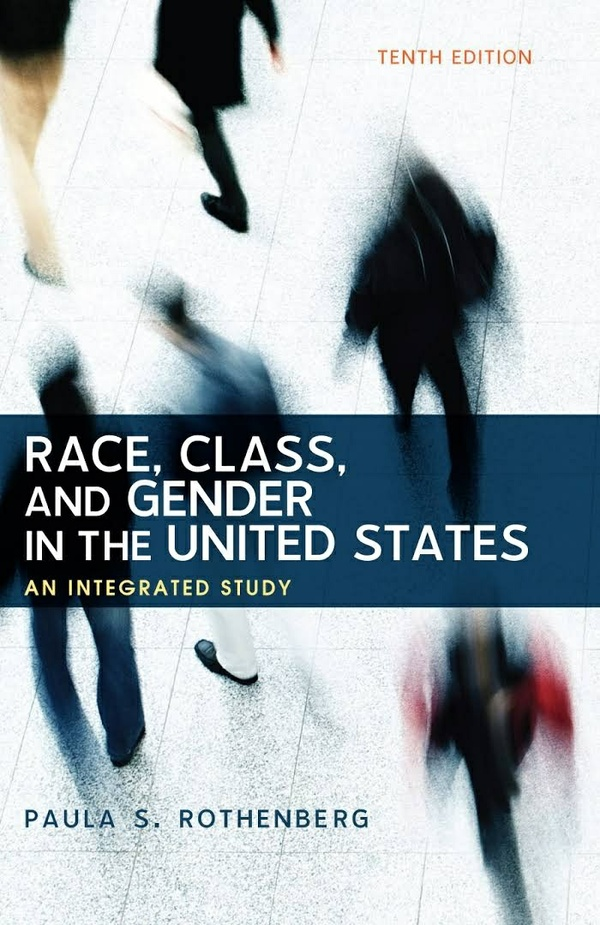 Race, Class, and Gender in the United States An Integrated Study 10th edition ( PDF , eBook )