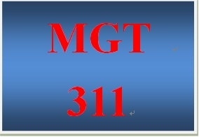 MGT 311 Week 1 Self-Assessments