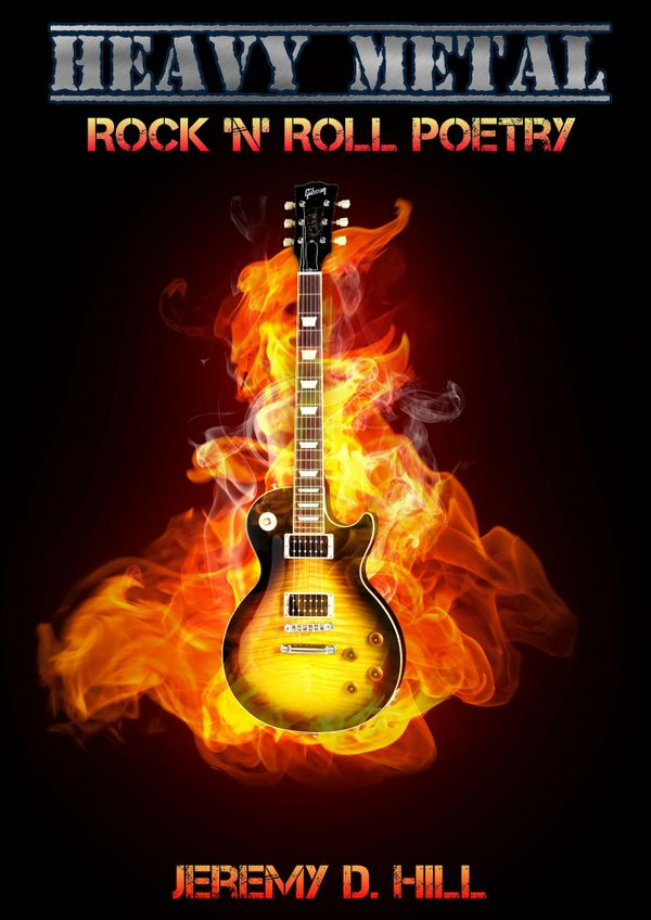 Heavy Metal: Rock 'n' Roll Poetry