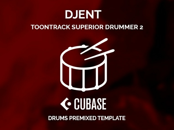 Superior Drummer 2 / Djent style premixed Cubase template / SD2 preset