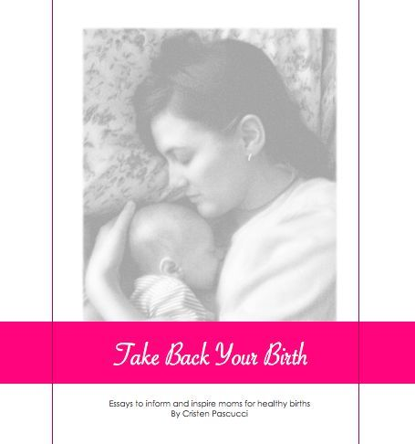 """Take Back Your Birth"" eBook"