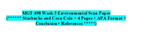 MGT 498 Week 3 Individual Assignment Environmental Scan Paper