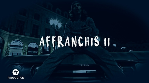 AFFRANCHIS II | YJ Production
