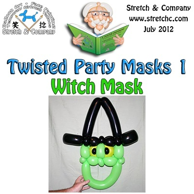 Witch Mask from Twisted Party Masks 1 by Stretch the Balloon Dude