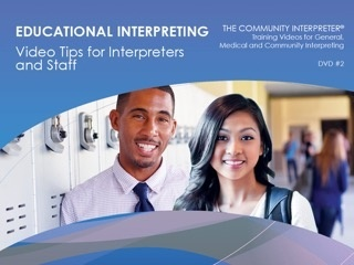 Educational Interpreting: Video Tips for Interpreters and Staff