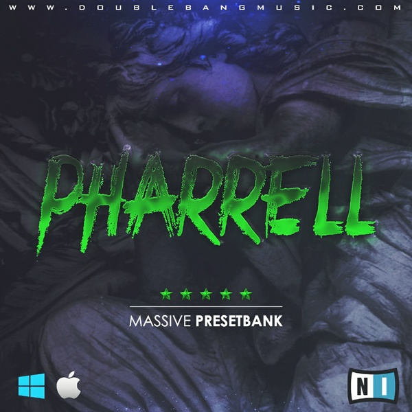 Double Bang Music - Pharrell (Massive Presets)