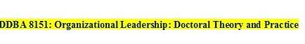 DBA 8151 Week 8 Appropriate Use of Transparency in Organizations (**** 900 Words ****)