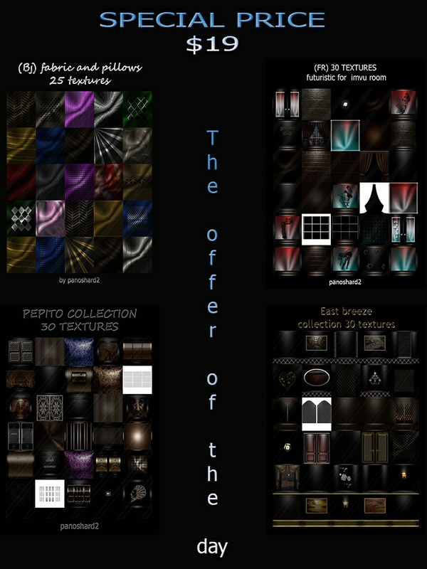 THE OFFER OF THE DAY FOUR PACKAGES TEXTURES FOR IMVU ONLY $19