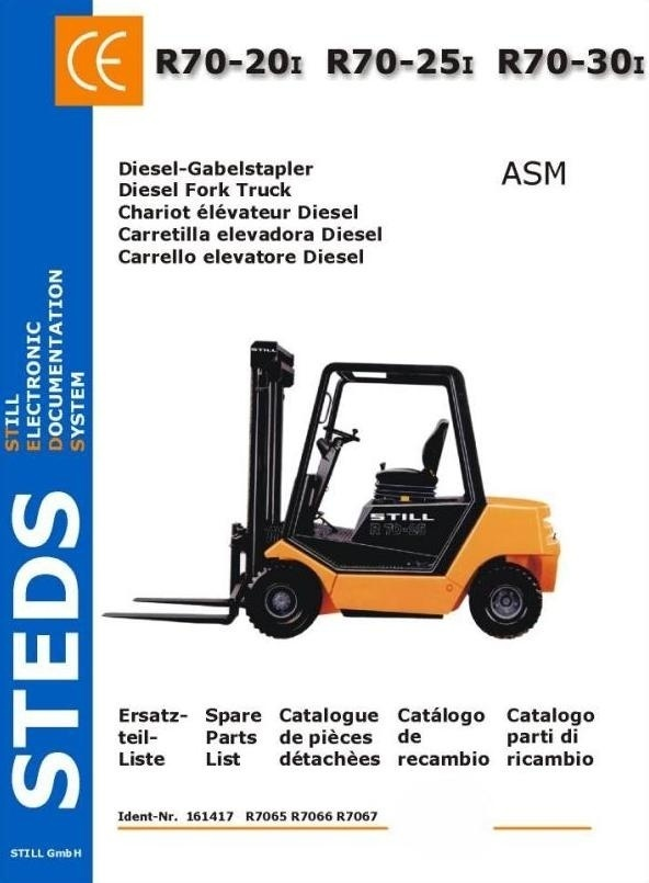 Still LPG Fork Truck R70-20i, R70-25i, R70-30i: TFG R7065, R7066, R7067 Parts Manual