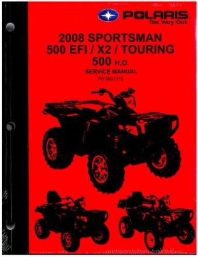 2008 Polaris Sportsman 500, 500 EFI, Touring / X2 500 EFI Service Repair Manual
