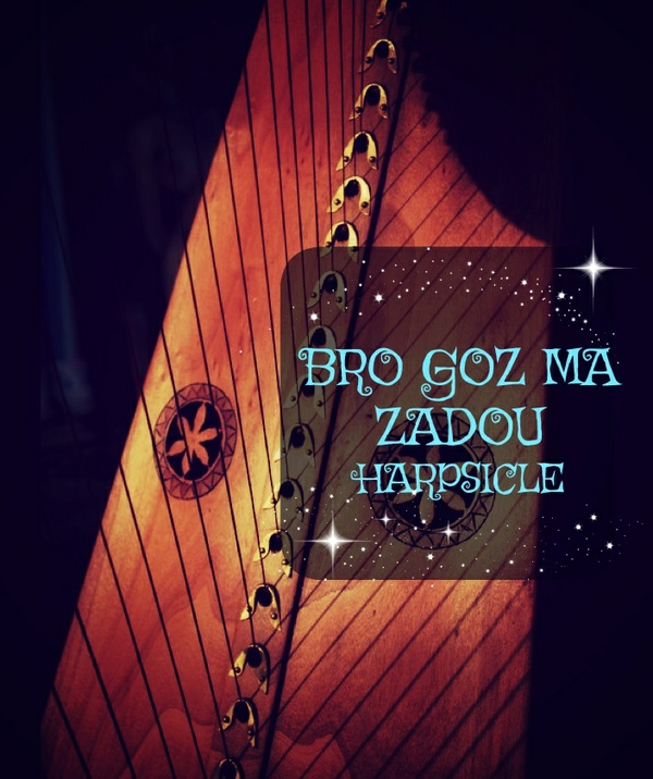 257-BRO GOZ MA ZADOU  - OLD LAND OF MY FATHERS - HARPSICLE PACK -