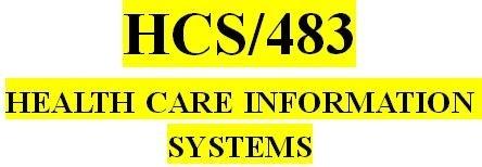 HCS 483 Week 3 Technology Trends Proposal Part ll