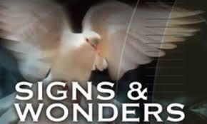 SIgns & Wonders Part 4.