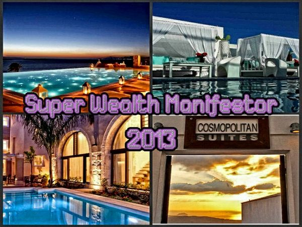 Super Wealth Manifestor 2013 Mind Movie