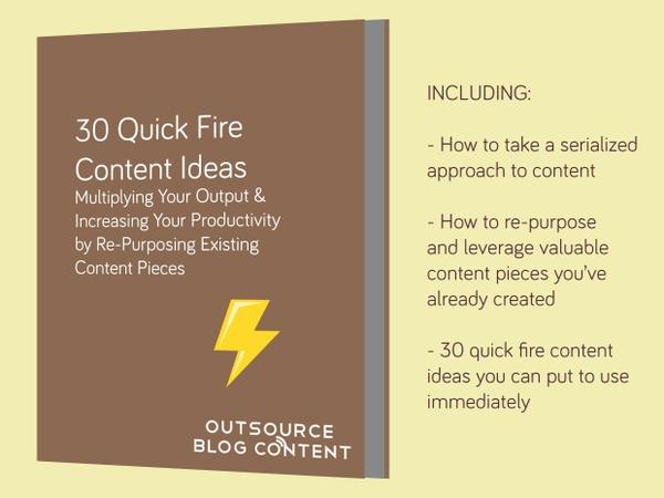 30 Quick Fire Content Ideas