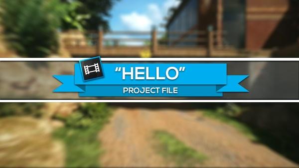 """Hello"" - Project File (Sony Vegas)"