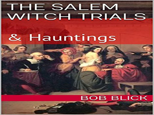 The Salem Witch Trials and Haunting