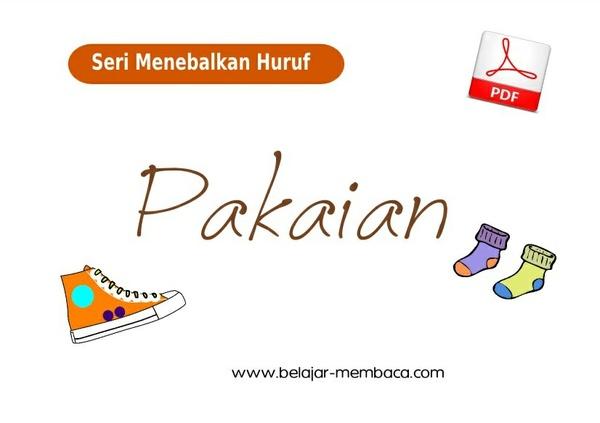 Menebalkan Huruf Seri Pakaian - Bahasa Indonesia