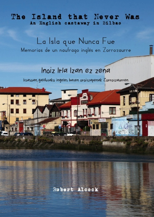 The Island that Never Was / La Isla que Nunca Fue / Inoiz irla izan ez zena (ebook)