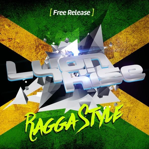 Lyon Kise - Ragga Style