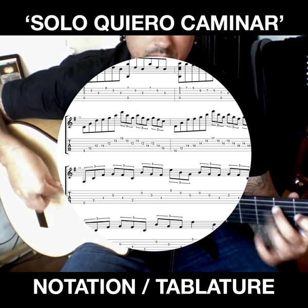 Solo Quiero Caminar (Paco de Lucia) - for Solo Guitar - Ben Woods