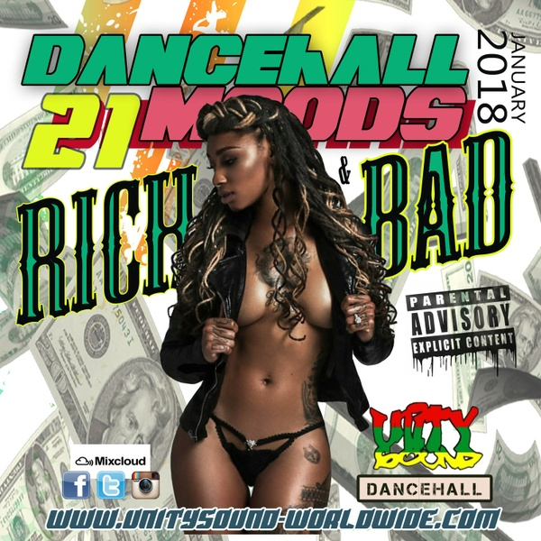 [Multi-Tracked Download] Unity Sound - Dancehall Mood 21 - Rich & Bad Dancehall Mix 2018