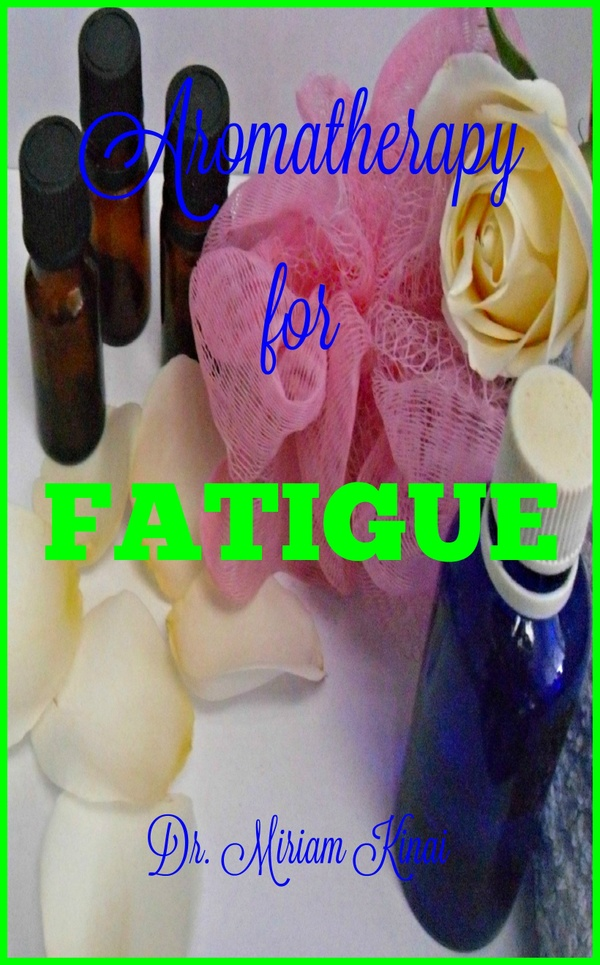 Aromatherapy for Fatigue