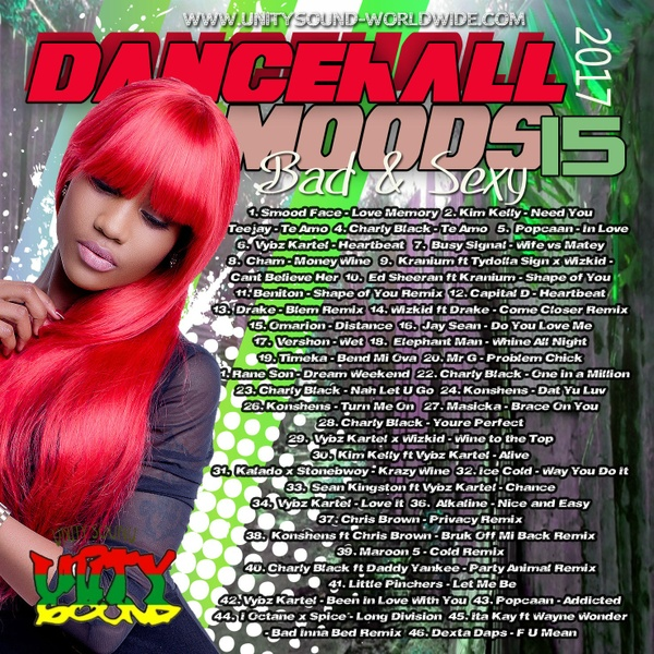 [Single-Tracked Download] Unity Sound - Dancehall Moods 15 - Bad & Sexy Dancehall Mix 2017