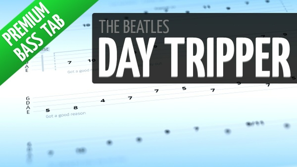 Day Tripper (Premium Bass Tab)