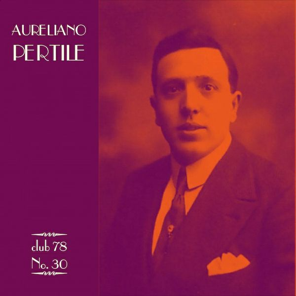 Aureliano Pertile * club 78 No. 30