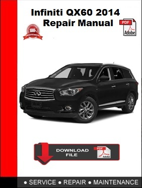 Infiniti QX60 2014 Repair Manual