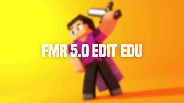 FMR 5.0 Edit MrEdu