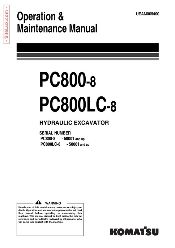 Komatsu PC800-8, PC800LC-8 Hydraulic Excavator (50001 and up) OM Manual - UEAM005400