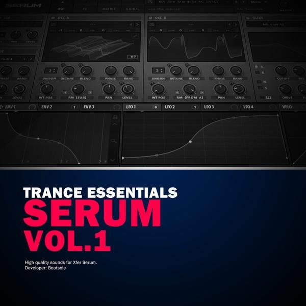 Trance Essentials Xfer Serum Vol. 1