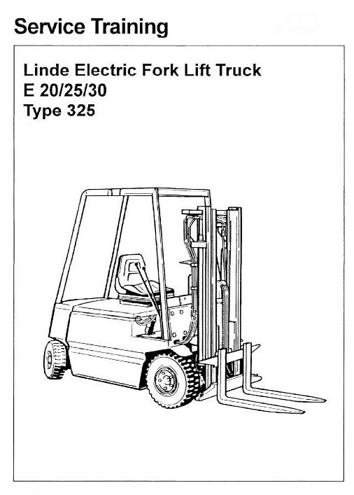 Linde Electric Forklift Truck Type 325: E20, E25, E30 (from 02.1986) Workshop Service Manual